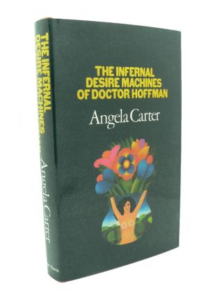 The Infernal Desire Machines of Doctor Hoffman. Angela CARTER
