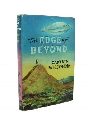 The Edge of Beyond. W. E. JOHNS
