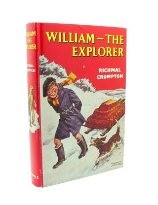 William the Explorer. Richmal CROMPTON