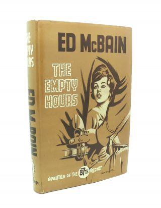 The Empty Hours [Publishers Review copy] Three 87th Precinct Novelettes. Ed McBAIN