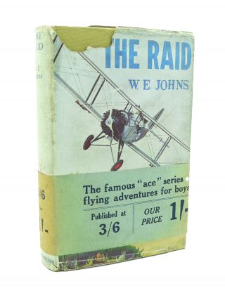 The Raid [incl. Biggles short story, Ace of Spades]. W. E. JOHNS