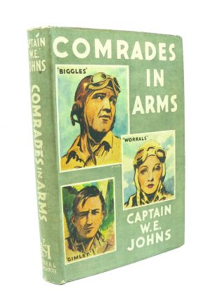 Comrades in Arms. W. E. JOHNS