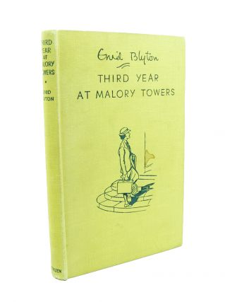 Third Year at Malory Towers. Enid BLYTON